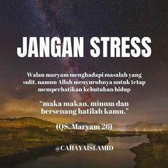 """Cahaya Islam Indonesia on Instagram: """"Sebagai hamba Allah, dalam kehidupan di dunia manusia tidak akan luput dari berbagai cobaan, baik kesusahan maupun kesenangan, sebagai…"""" Quran Quotes, Me Quotes, Qoutes, Muslim Quotes, Islamic Quotes, Doa Islam, Prayer Verses, Learn Islam, Reminder Quotes"""