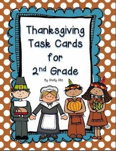 Smiling and Shining in Second Grade: Thanksgiving Task Cards Freebie Thanksgiving Worksheets, Thanksgiving Activities, Thanksgiving Banner, Holiday Activities, Thanksgiving Ideas, Second Grade Freebies, Second Grade Math, Grade 3, English Teaching Materials
