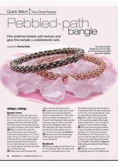Pebbled Path Bangle Bead & Button (p 22) Designer: Mandy Duffy Materials: 11/o, 3 mm
