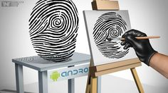 Fingerprints On Android Devices Vulnerable To Hackers