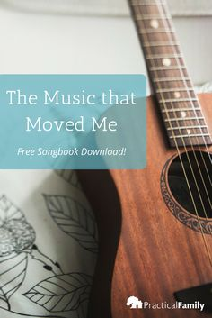 How music moved my soul to love Jesus, and carry on that passion to my kids. Download the Heart of Worship 2 songbook to learn with your family today.
