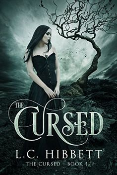 Cursed: A Reverse Harem Novel (The Cursed) by [L.C. Hibbett]