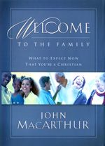 "Free Offer for New Believers! If you're a new Christian, Grace to You would like to send you a book called ""Welcome to the Family"", an accessible, readable, encouraging introduction to the Christian Life."