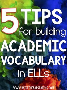 Five Tips for Building ELLs' Academic Vocabulary Vocabulary Instruction, Academic Vocabulary, Teaching Vocabulary, Vocabulary Activities, Preschool Worksheets, French Language Learning, Dual Language, English Language Learners Elementary, Education English