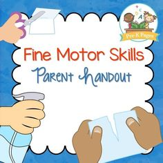 Fine Motor Skills Parent Handout – Pre-K Preschool Activities Fine Motor Skills Parent Handout A free printable parent handout to help parents understand how to develop fine motor skills at home using supplies they probably already have on-hand. Fine Motor Activities For Kids, Motor Skills Activities, Gross Motor Skills, Notes To Parents, Parents As Teachers, Parent Notes, Preschool Printables, Preschool Activities, Preschool Lessons
