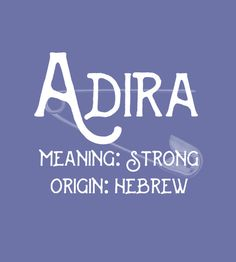 Adira - Uncommon Girl Baby Names That Aren't Overused Yet - Photos . Adira - Uncommon Girl Baby Names That Aren't Overused Yet - Photos names Baby Girl Names Unique, Cute Baby Names, Pretty Names, Unique Names, Hebrew Girl Names, Names Girl, Female Character Names, Female Names, Baby Names And Meanings