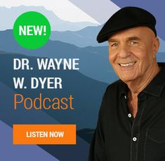 Listen to Dr Wayne Dyer Podcast on iTunes