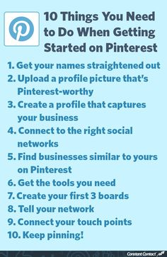 New to Pinterest? Here are 10 things you need to do to get started http://blogs.constantcontact.com/product-blogs/social-media-marketing/getting-started-on-pinterest/?CC=SM_PIN