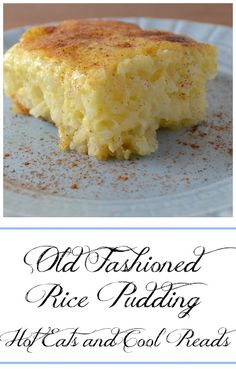 Pure comfort food and SO delicious! Perfect for Sunday dinner! Old Fashioned Rice Pudding Recipe from Hot Eats and Cool Reads