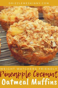 Pineapple coconut oatmeal muffins - Drizzle Me Skinny! Muffins Weight Watchers, Petit Déjeuner Weight Watcher, Dessert Weight Watchers, Plats Weight Watchers, Weight Watchers Breakfast, Weight Watchers Meals, Coconut Oatmeal, Coconut Muffins, Oatmeal Muffins