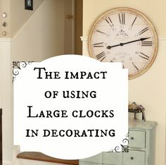 The impact of using large clocks in decorating.... They make a huge statement with their graphic nature and can fill a wall like nothing else. Even when they are vintage and don't work any more.