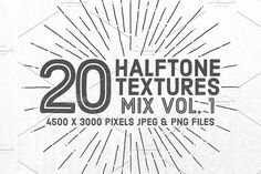 20 Halftone Textures Mix Vol. 1 Graphics The 20 Halftone Textures Mix Volume 1 is composed of high resolution halftone textures, created from by Gabor Monori