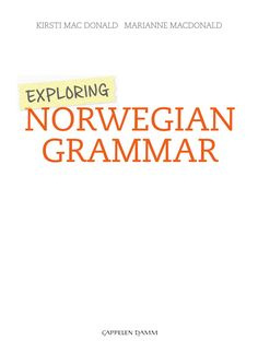 Grammatikk, Spor 2, Spor 3 Norwegian Words, Norway Language, Norse Goddess, Norway Travel, Spanish Language, Grammar, Scandinavian, Author, Explore