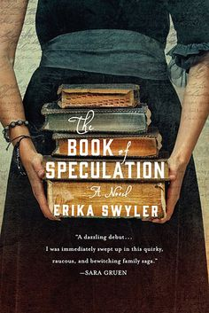 The Book of Speculation by Erika Swyler   The 24 Best Fiction Books Of 2015