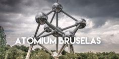 #Atomium #Bruselas #Europa #Belgica