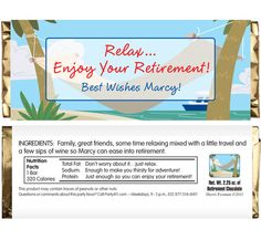 A Retirement Theme Candy Bar Wrapper Retirement Invitations, Retirement Party Invitations, Retirement Parties, Candy Bar Wrappers, Just Relax, Brunch Ideas, Great Friends, Artist At Work, Corporate Events