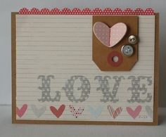 pre-printed papers for creating a quick card, cut down the 6x6 paper to fit the front of card. Added a punched strip to the top of coordinating pattern paper. Then adding a few embellishments to a small kraft tag make for a sweet addition.