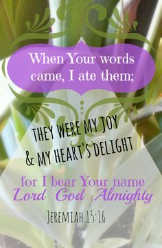 """A great verse from #Jeremiah. Why do want to learn, """"eat,"""" His word? Because we bear His name! #scripture #memory"""