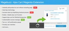 Ajax Cart Magento Extension is a powerful extension by used Ajax that helps customers instantly add product to cart without reloading page and increase your sales quickly. http://cmsmart.net/magento-extensions/mb-ajax-cart-magento-extension