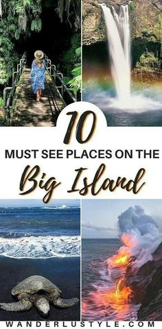 MUST-SEE PLACES ON THE BIG ISLAND - Hawaii
