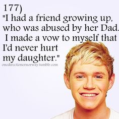 Aww, when I first saw this a long time ago on a video all about Niall Horan facts this made me so emotional because I know for a fact that he would be a great father <3 and this is just to sweet