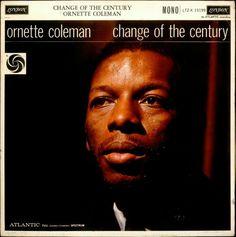 Ornette Coleman * Change of the Century