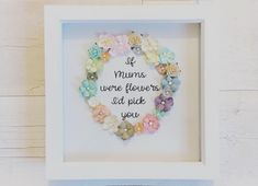 Excited to share the latest addition to my shop: Flower frame mum/mother gifts/mothersday/home decor/bedroom decor/box frame/frame/gifts/flower gift/shabby chic/wall art/floral frame Box Frame Art, Box Frames, Craft Frames, Box Frame Ideas Diy Crafts, Diy Box, Flower Shadow Box, Flower Frame, Diy Christmas Fireplace, Paper Flowers For Kids