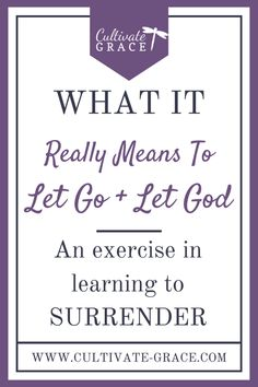 """How do you truly give it all to God? Until recently, I really couldn't grasp the meaning of surrendering to God. This is the story of how I learned what it really means to """"Let go, and let God."""" Click to read more..."""