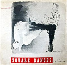 Ralph Page, Square Dances, label: Asch Records (1940's) Design: David Stone Martin.