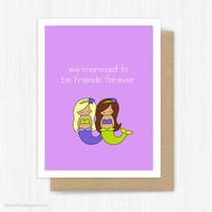 Best Friend Card Friendship Pun For BFF Bestie Mermaid To Be Friends Forever…