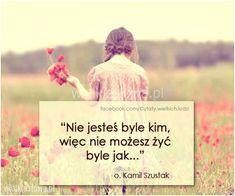 Nie jesteś byle kim... #Szustak-Kamil,  #Życie