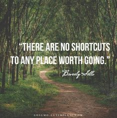 There are no shortcuts to any place worth going - Beverly Sills Creative Cv Template, Cv Design Template, Resume Templates, Seeker Quotes, Beverly Sills, Curriculum Vitae Resume, Resume Cv, Sumo, Country Roads