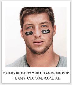 """""""Puede que seas las única biblia que algunas personas lean. El único Jesús que algunos vean""""."""