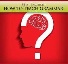 How to Teach Grammar: 5 Best Practices