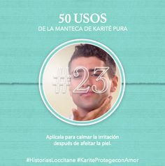 Uso del Karité #23 Irritación después del afeitado? #karite #karitepretegeconamor #historiasloccitane #loccitane #tips