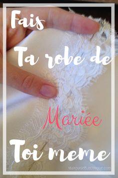 Un tuto pour réaliser sa robe de mariée maison, sans prise de tête #wedding #marquiseelectrique