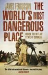Buy The World's Most Dangerous Place: Inside The Outlaw State Of Somalia - Book - online at Hive.co.uk
