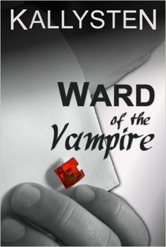 Ward of the Vampire (Ward of the Vampire Serial Book 1) - Kindle edition by Kallysten. Paranormal Romance Kindle eBooks @ Amazon.com.