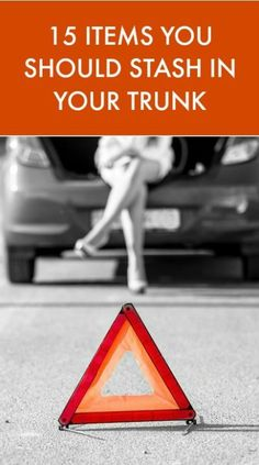 15 items you should always have in your trunk! Be prepared for emergency situations!