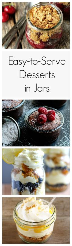 Give your meal the perfect ending with one of these individually portioned (and totally portable!) desserts made inside of Mason jars.