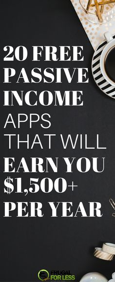 Here's a list of 20 free passive income apps to make some great money from your phone. All of these apps are 100% free, and the only thing you have to do is set them up and cash out. Expect to earn $1,500+ per year or more.