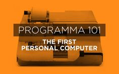 Programma 101 - the first personal computer