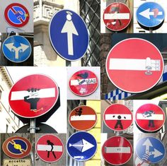 A street artist in Florence, Italy has been modifying street signs. An interesting concept of creating representation out of the existing framework of the street signs.