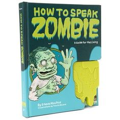 Zombie Horde Training Tip #33.4 – If you plan on joining the horde it will help to learn their language.
