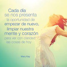 Más lindas frases e info sobre productos Mary Kay en https://www.facebook.com/ClaudiaMolinaMaryKay