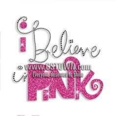 Faithful I Believe Pink Iron-on Glitter Rhinestone Transfer