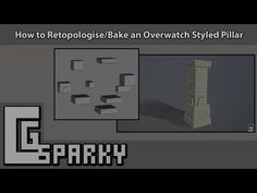 How to Retopologise/Bake an Overwatch Styled Pillar - YouTube