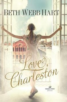 Love Charleston by Beth Webb Hart
