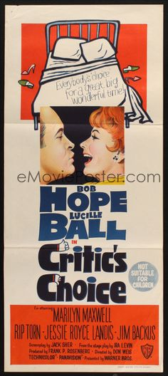 CRITIC'S CHOICE Aust daybill '63 close up of Bob Hope about to kiss smiling Lucille Ball!