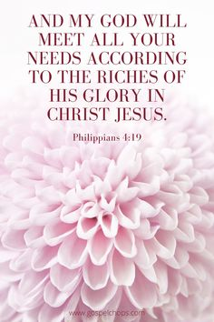 """""""And my God will meet all your needs according to the riches of his glory in Christ Jesus. Scripture Verses, Bible Verses Quotes, Jesus Quotes, Bible Scriptures, Faith Quotes, Healing Scriptures, Godly Quotes, Religious Quotes, Spiritual Quotes"""